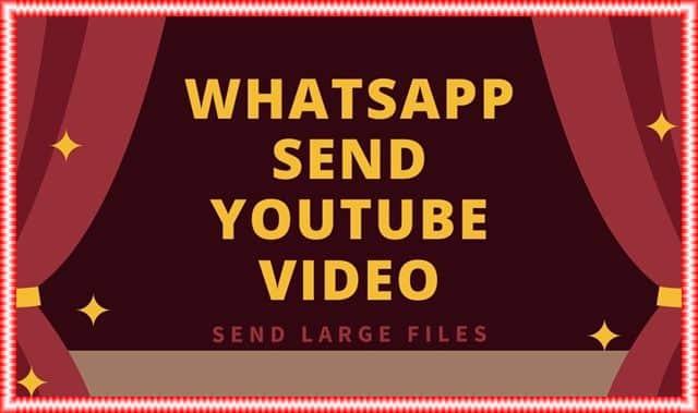 WhatsApp To send large videos
