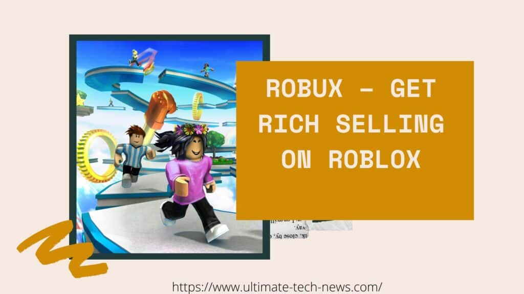 Get rich selling on Roblox
